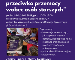 """Zapraszamy Seniorów na warsztaty """"Przerwij to"""" 24.06.2019 r."""